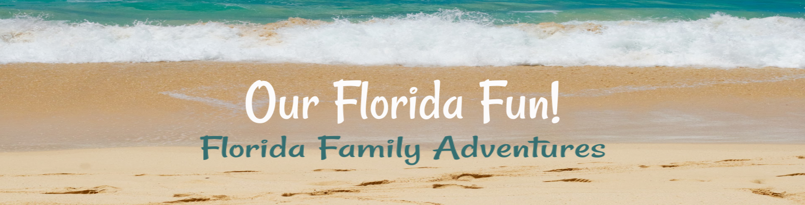 Our Florida Fun!